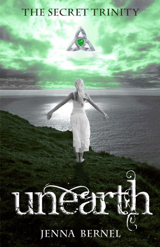 The Secret Trinity: Unearth (Fae-Witch Trilogy Book 1) by Jenna Bernel