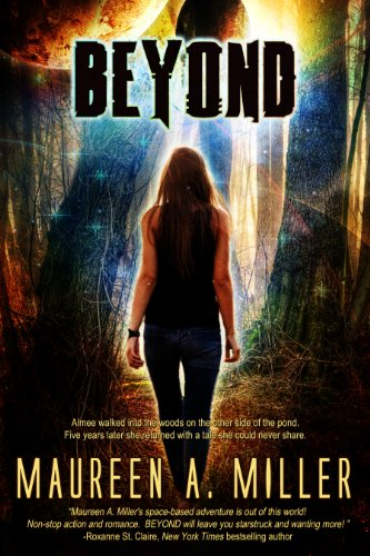 BEYOND (BEYOND Series Book 1) by Maureen A. Miller