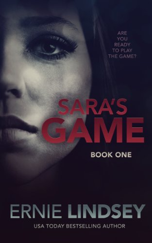 Sara's Game: Book One (The Sara Winthrop Series 1) by Ernie Lindsey