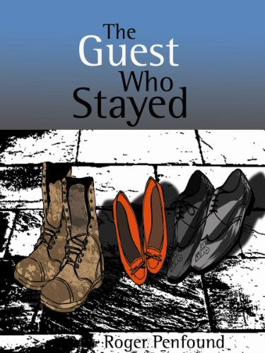 The Guest Who Stayed by Roger Penfound