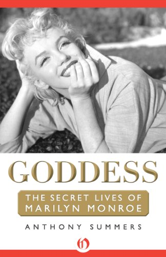Goddess: The Secret Lives of Marilyn Monroe by Anthony Summers