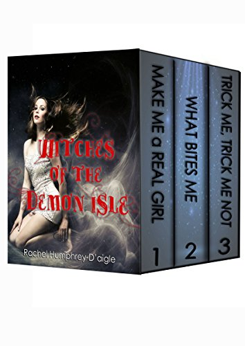 Witches of The Demon Isle Box Set, Volumes 1, 2 & 3 by Rachel Humphrey - D'aigle