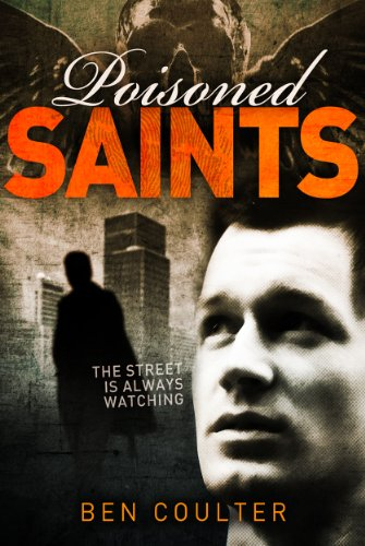 Poisoned Saints by Ben Coulter