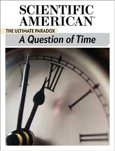 A Question of Time: The Ultimate Paradox by Scientific American Editors