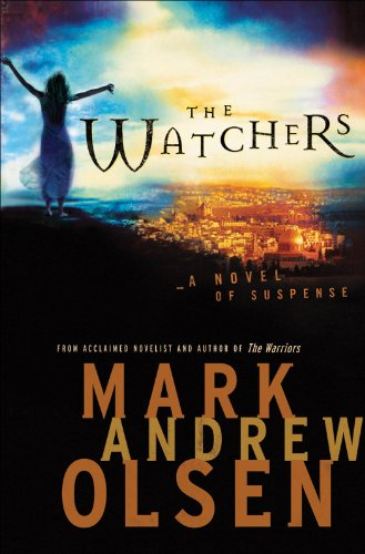 Watchers, The (Covert Missions Book #1) by Mark Andrew Olsen