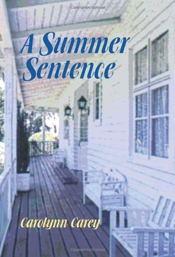 A Summer Sentence (The Barbourville Series) by Carolynn Carey