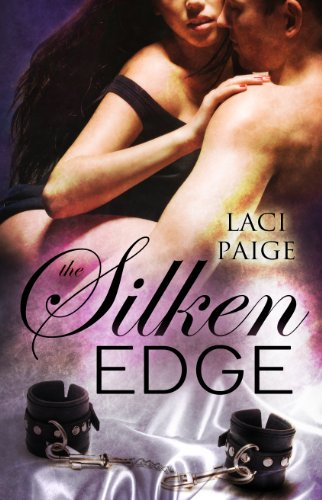 The Silken Edge (Silken Edge Series Book 1) by Laci Paige