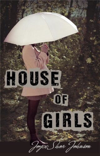 House Of Girls by Joyce Shor Johnson