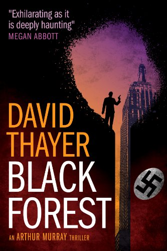 Black Forest (Arthur Murray Thrillers Book 1) by David Thayer