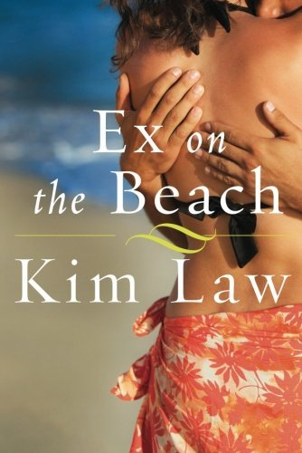 Ex on the Beach (A Turtle Island Novel) by Kim Law
