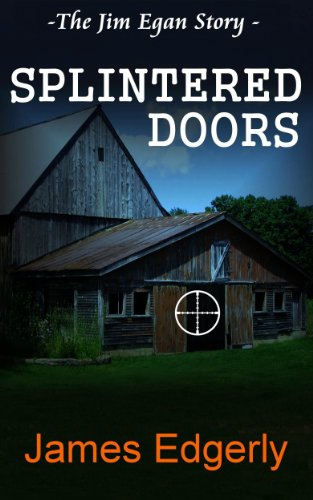 SPLINTERED DOORS by James Edgerly