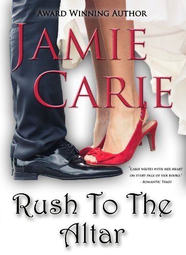 Rush to the Altar by Jamie Carie
