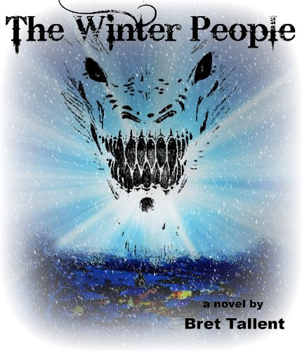 The Winter People by Bret Tallent