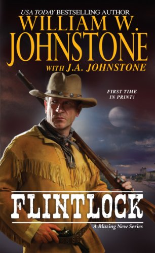 Flintlock by William W. Johnstone