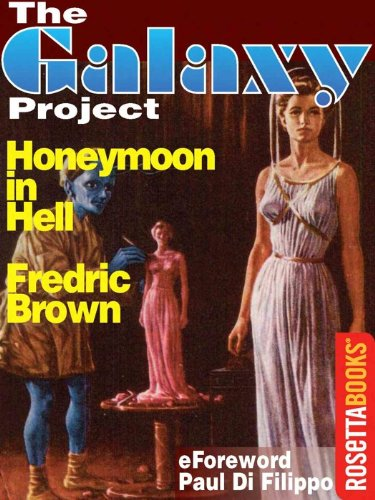 Honeymoon in Hell (The Galaxy Project) by Fredric Brown