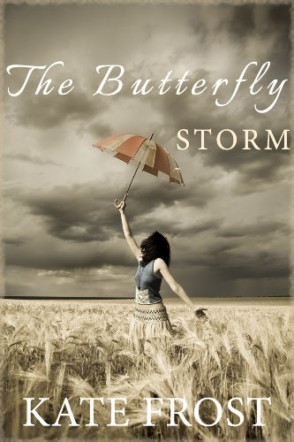 The Butterfly Storm by Kate Frost