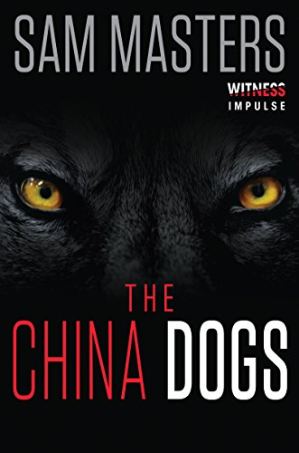 The China Dogs by Sam Masters