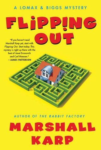 Flipping Out: A Lomax & Biggs Mystery by Marshall Karp