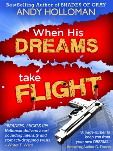 When His Dreams Take Flight by Andy Holloman