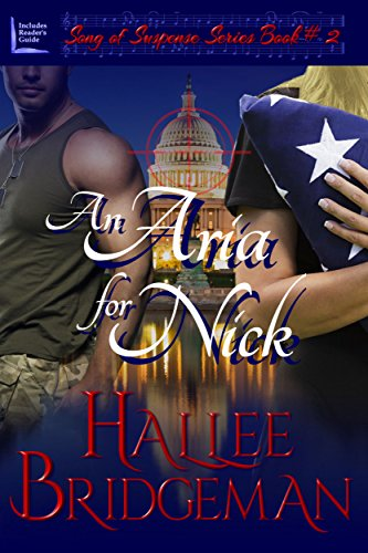 An Aria for Nick (Romantic Suspense) (Song of Suspense Book 2) by Hallee Bridgeman