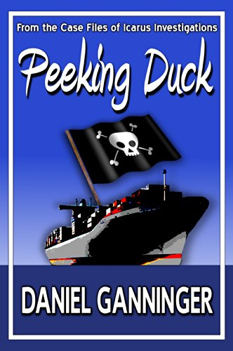 Peeking Duck (The Case Files of Icarus Investigations Book 2) by Daniel Ganninger