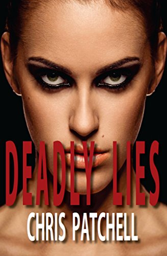 Deadly Lies (The Jill Shannon Murder Series Book 1) by Chris Patchell