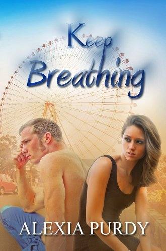 Keep Breathing by Alexia Purdy