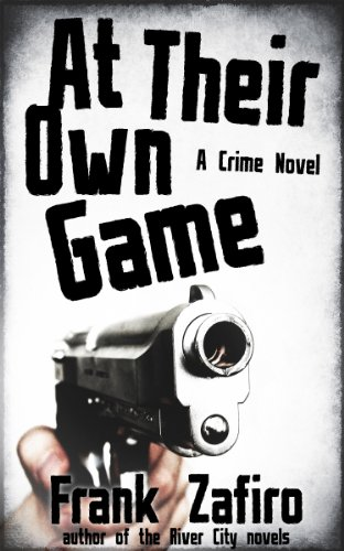 At Their Own Game by Frank Zafiro