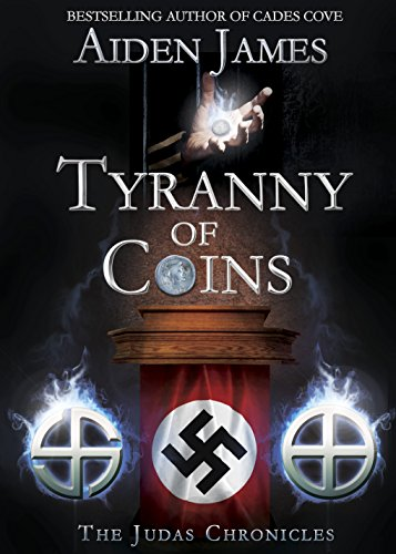 Tyranny of Coins (The Judas Chronicles Book 5) by Aiden James