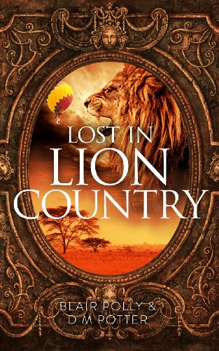 Lost in Lion Country by Blair Polly