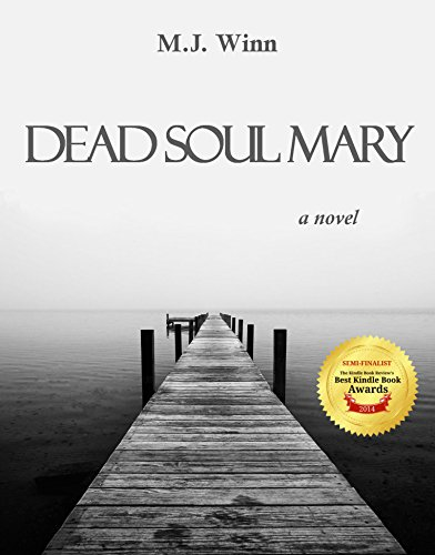 Dead Soul Mary: A Novel by M.J. Winn