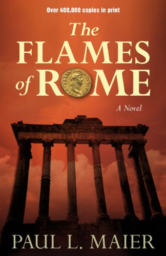 Flames of Rome by Paul L. Maier