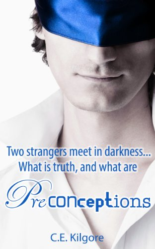 Preconceptions by C.E. Kilgore