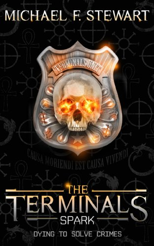 The Terminals: Spark by Michael F. Stewart