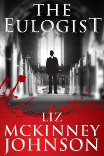 The Eulogist by Liz McKinney-Johnson