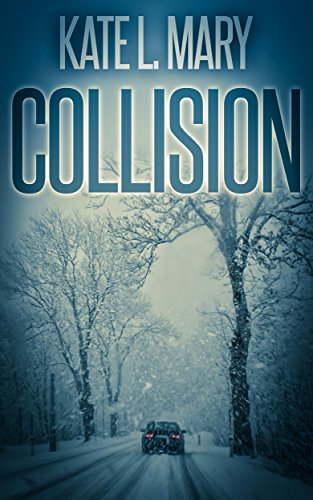 Collision by Kate L Mary