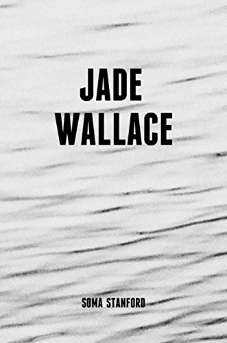 Jade Wallace by Soma Stanford