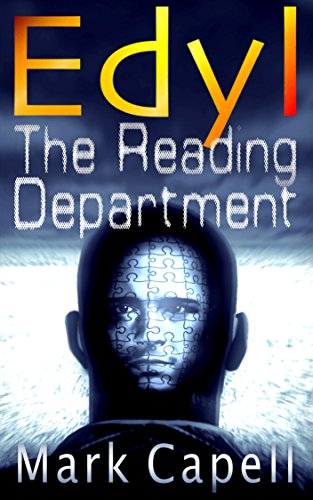 EDYL - The Reading Department (Edyl #1) by Mark Capell