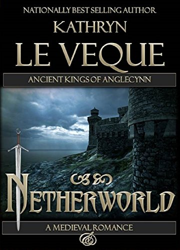 Netherworld by Kathryn Le Veque