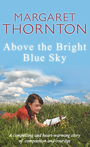 Above the Bright Blue Sky by Margaret Thornton