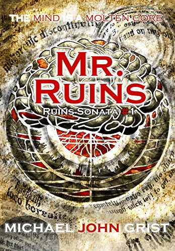 Mr. Ruins (Ruins Sonata Book 1) by Michael John Grist