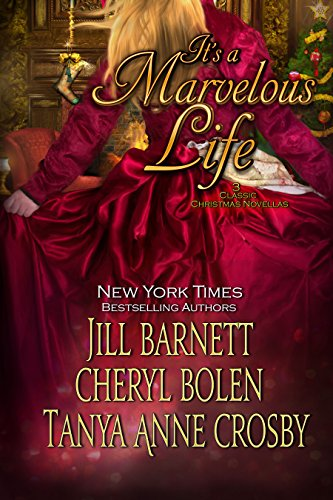 It's a Marvelous Life: 3 Classic Christmas Novellas by Various Authors