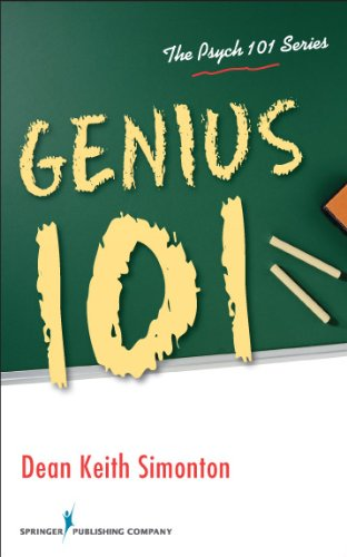 Genius 101 (Psych 101) by Dean Keith Simonton PhD