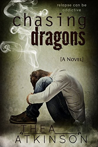 Chasing Dragons by Thea Atkinson