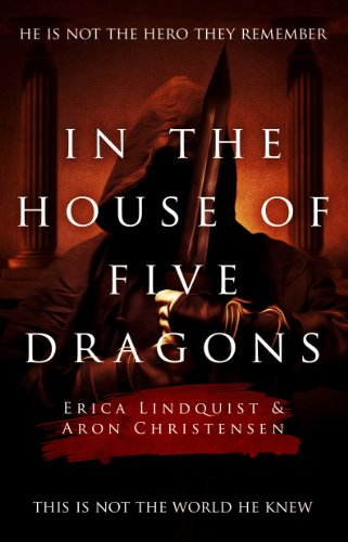 In the House of Five Dragons by Erica Lindquist