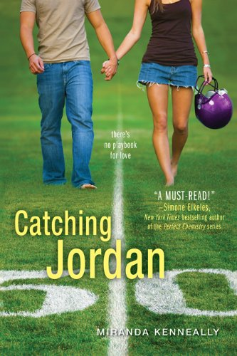 Catching Jordan (Hundred Oaks Book 1) by Miranda Kenneally