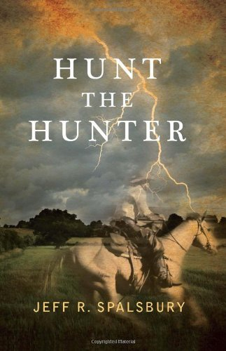 Hunt the Hunter by Jeff R. Spalsbury