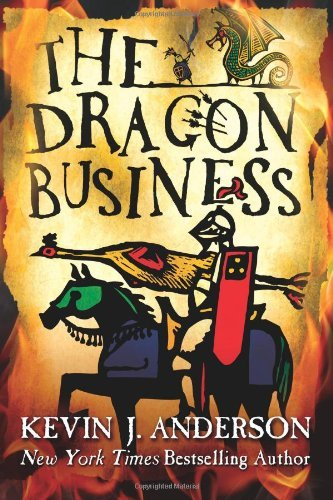 The Dragon Business by Kevin J. Anderson