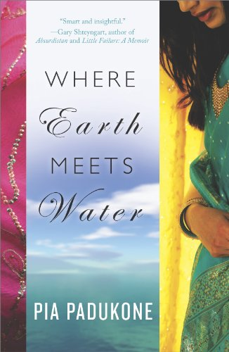 Where Earth Meets Water by Pia Padukone