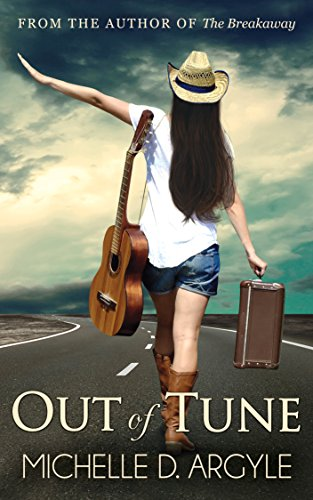 Out of Tune by Michelle D. Argyle